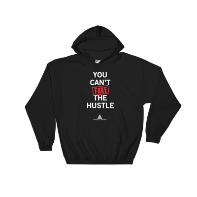 Unisex Hoodie: Can't Fake The Hustle