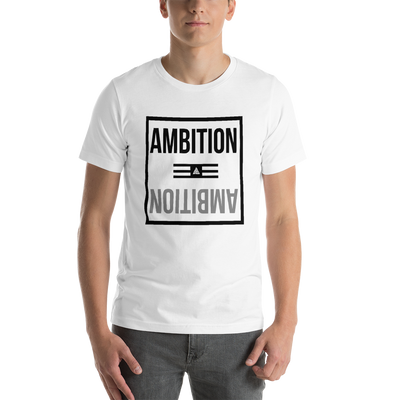 Men's Ambition Over Everything Shirt