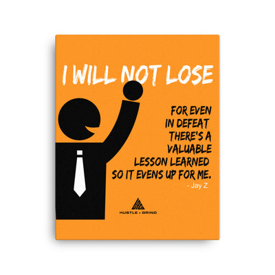 I Will Not Lose - 16x20