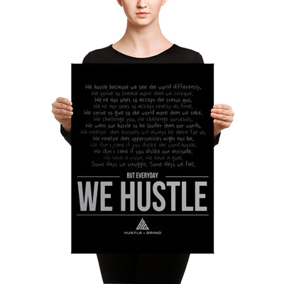 We Hustle - 18x24