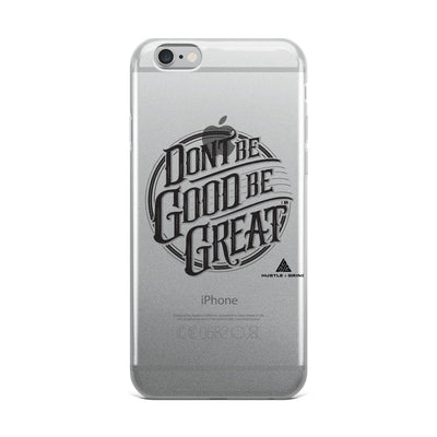 Be Great Phone Case