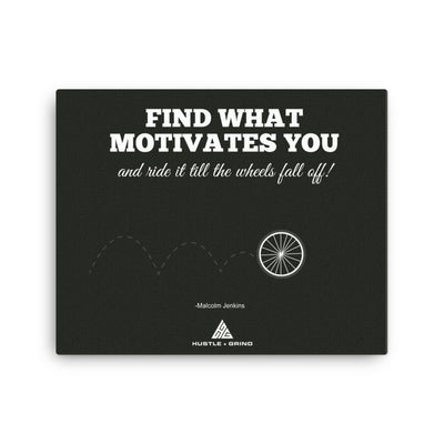 What Motivates You - 16x20
