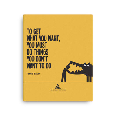 Get What You Want - 16x20