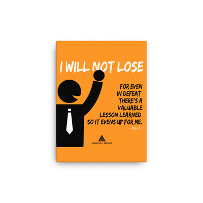 I Will Not Lose - 12x16