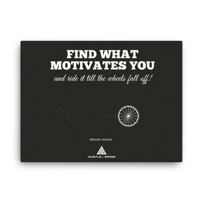 What Motivates You - 18x24