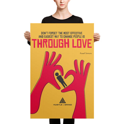 Through Love - 24x36