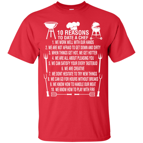 10 Reasons To Date A Chef, ChefTee Gift T-Shirt