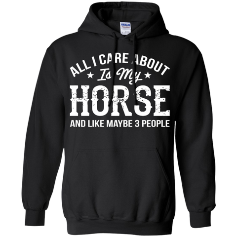 All I Care About Is My Horse and 3 people Shirt