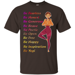 Be fearless yoga tshirt gift T Shirt