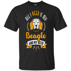 Beagle - All I Need Is My Beagle And My Beer