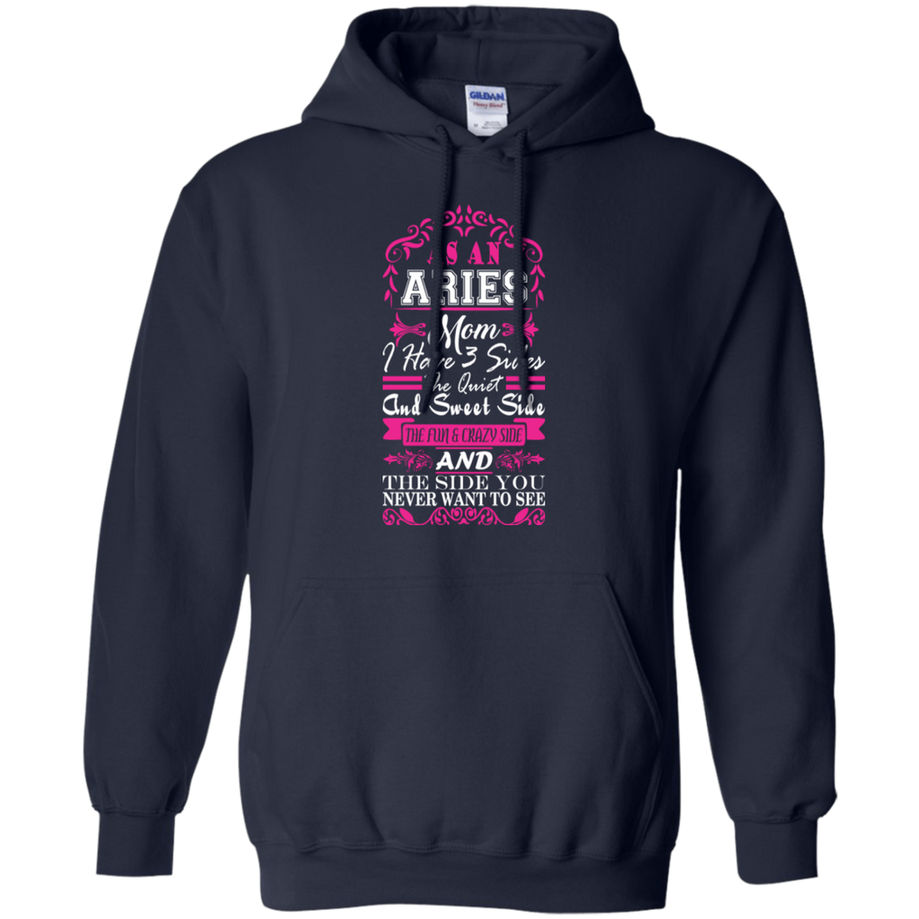 Aries Mom I Have 3 Sides Quiet Sweet Fun Crazy-Shirt
