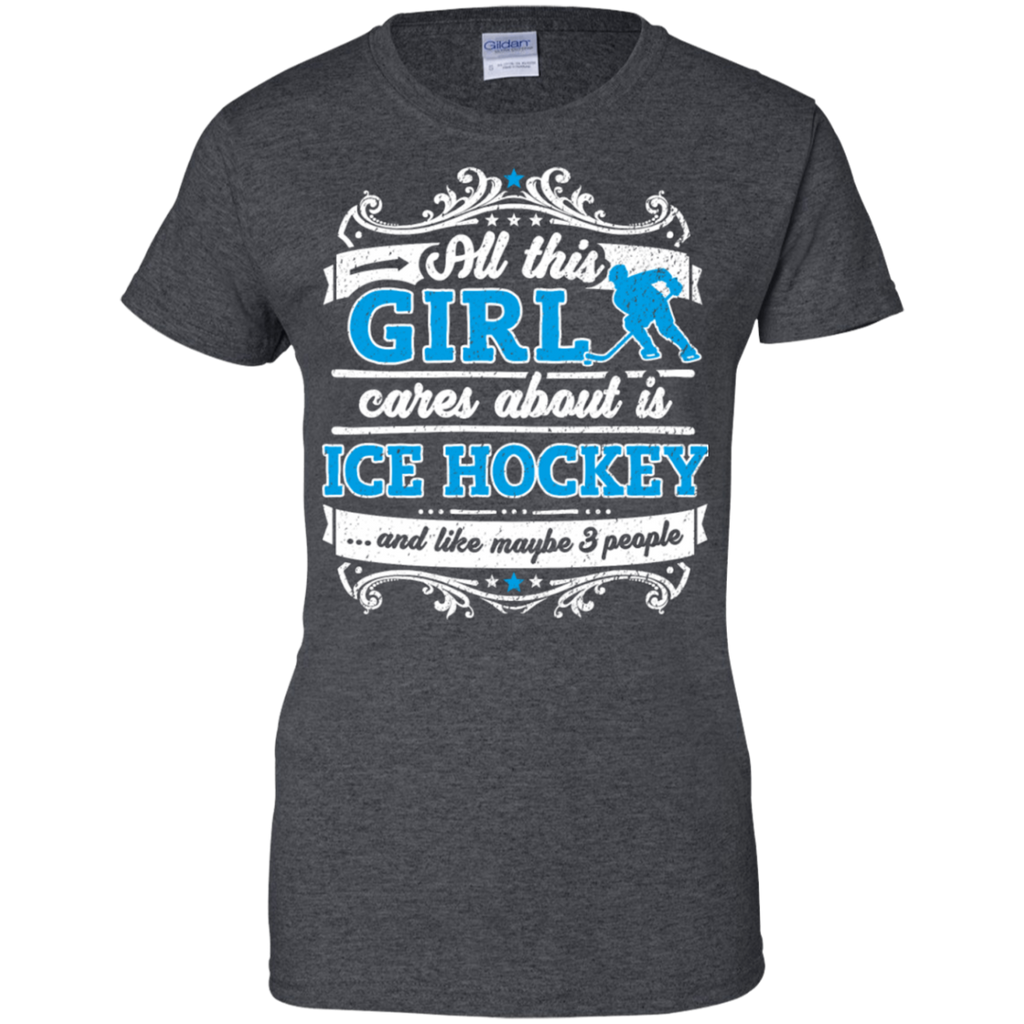 All This Girl Cares About Is Ice Hockey Fun Shirt