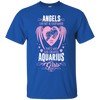 Image of Angels can not be everywhere that's why god created Aquarius Girls Shirts
