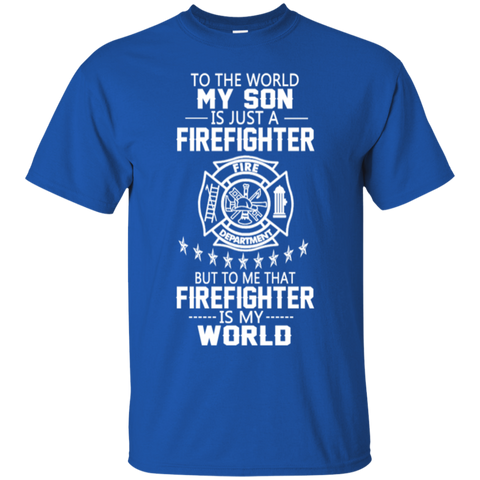 MY SON IS FIREFIGHTER