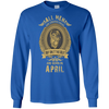 Image of All men are created equal but only the best are born in April Shirt
