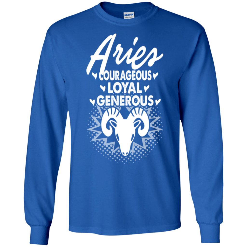 Aries - Courageous-loyal-generous Shirt