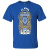 Image of All Women are Created Equal But only the best are born as Leo Shirt