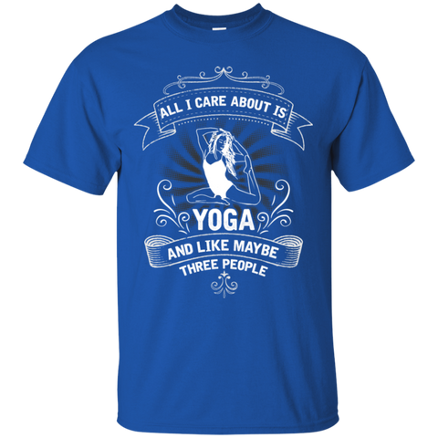 All I Care About Is Yoga And Like Maybe Three People -yoga quotes relaxing