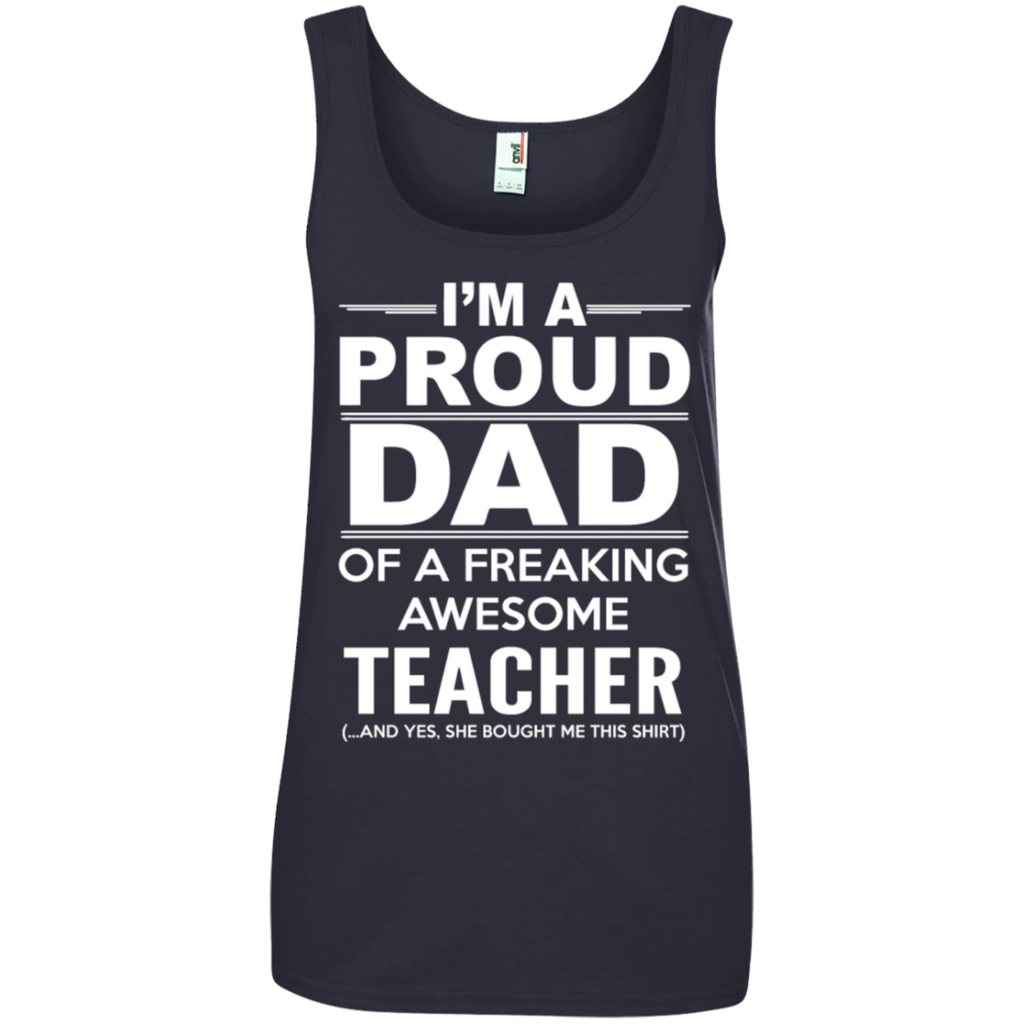 A proud dad of a freaking awesome teacher-Shirt