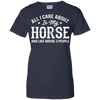 Image of All I Care About Is My Horse and 3 people Shirt