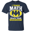 Image of I Teach Math Shirt