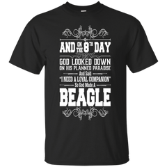 And On The 8th Day God Look Down So God Made A Beagle