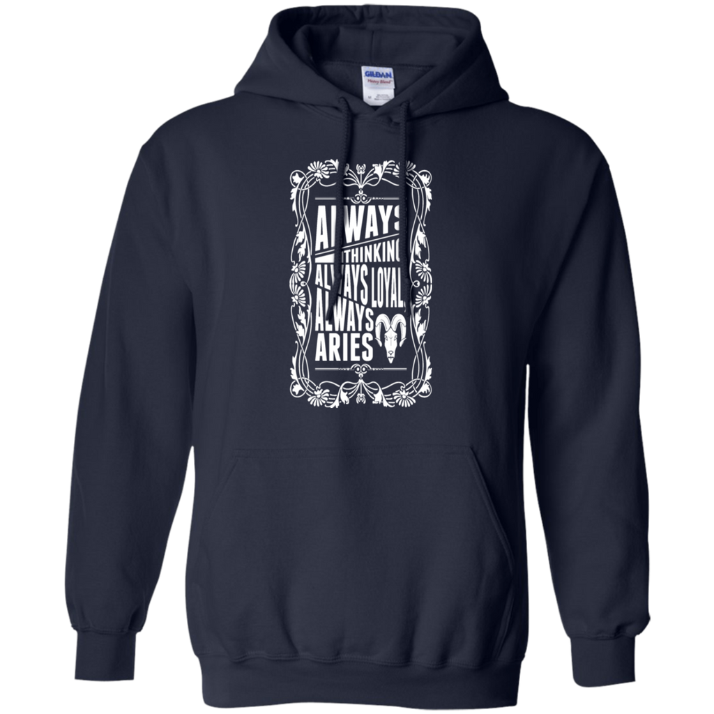 Always Thinking Loyal Always Aries Zodiac Tshirt