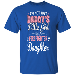 Not Just Daddy Little Girl Im Firefighter Daughter