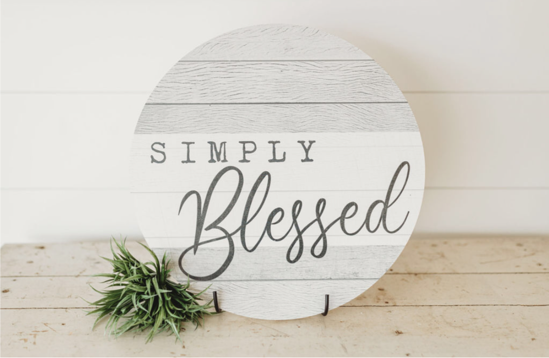 Simply Blessed Round Sign
