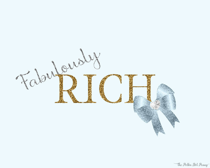 Fabulously Rich