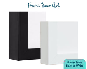 Text reads: Frame your art. Choose from black or white. The corner of two frames are shown. One is black and the other is white.