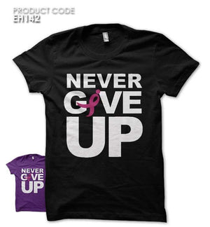 NEVER GIVE UP  Half Sleeves Tshirt (EH142)