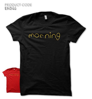 MORNING Half Sleeves Tshirt (EH346)