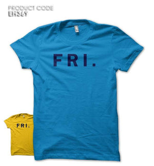 FRIDAY Half Sleeves Tshirt (EH369)