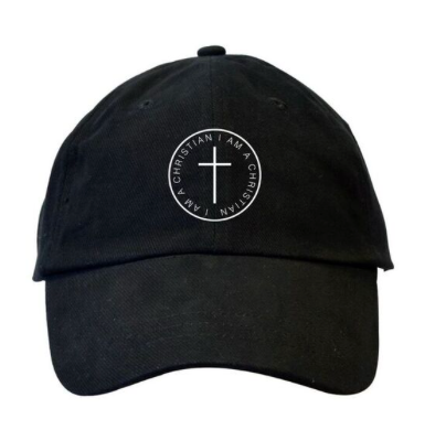 I AM A CHRISTIAN - DAD HAT