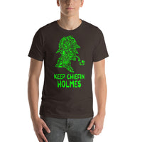 Keep Chiefin Holmes Smoking On A Green Pipe Graphic Short-Sleeve T-Shirt