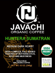 HUNTERA SUMATRAN (ORG) - Medium Dark Roast - 12 OZ