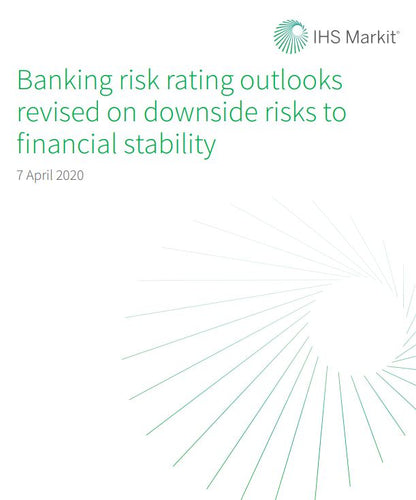 Banking risk rating outlooks revised on downside risks to financial stability