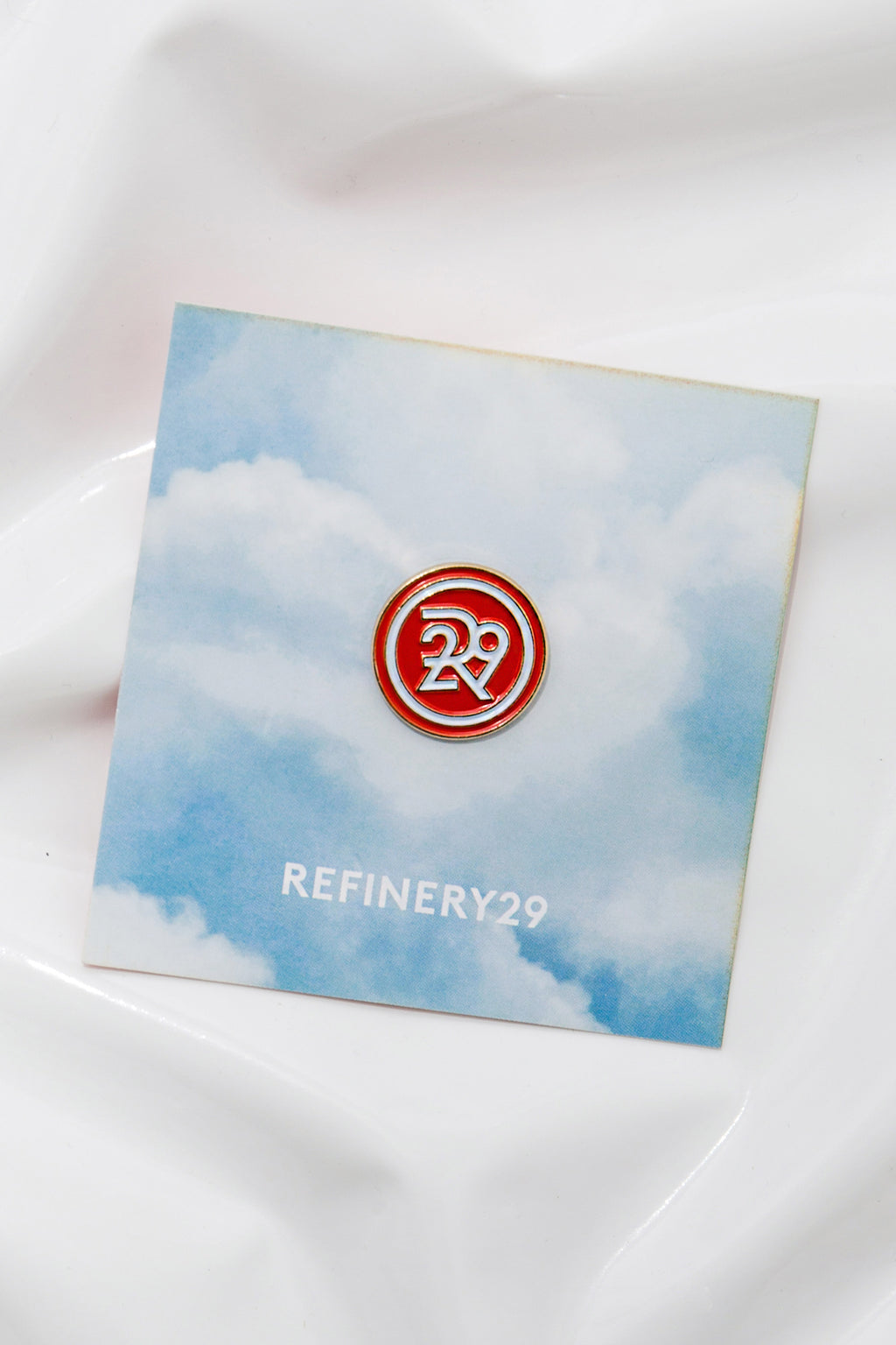 REFINERY29 PIN