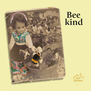 Gail Grisham BEE KIND - Doll Truths Gail Grisham funny greetings cards