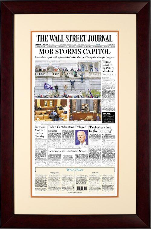 Mob Storms Capitol | The Wall Street Journal, Framed Reprint, Jan. 7, 2021