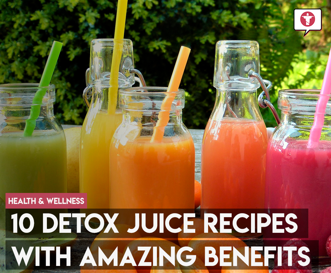 10 Detox Juice recipes with amazing benefits
