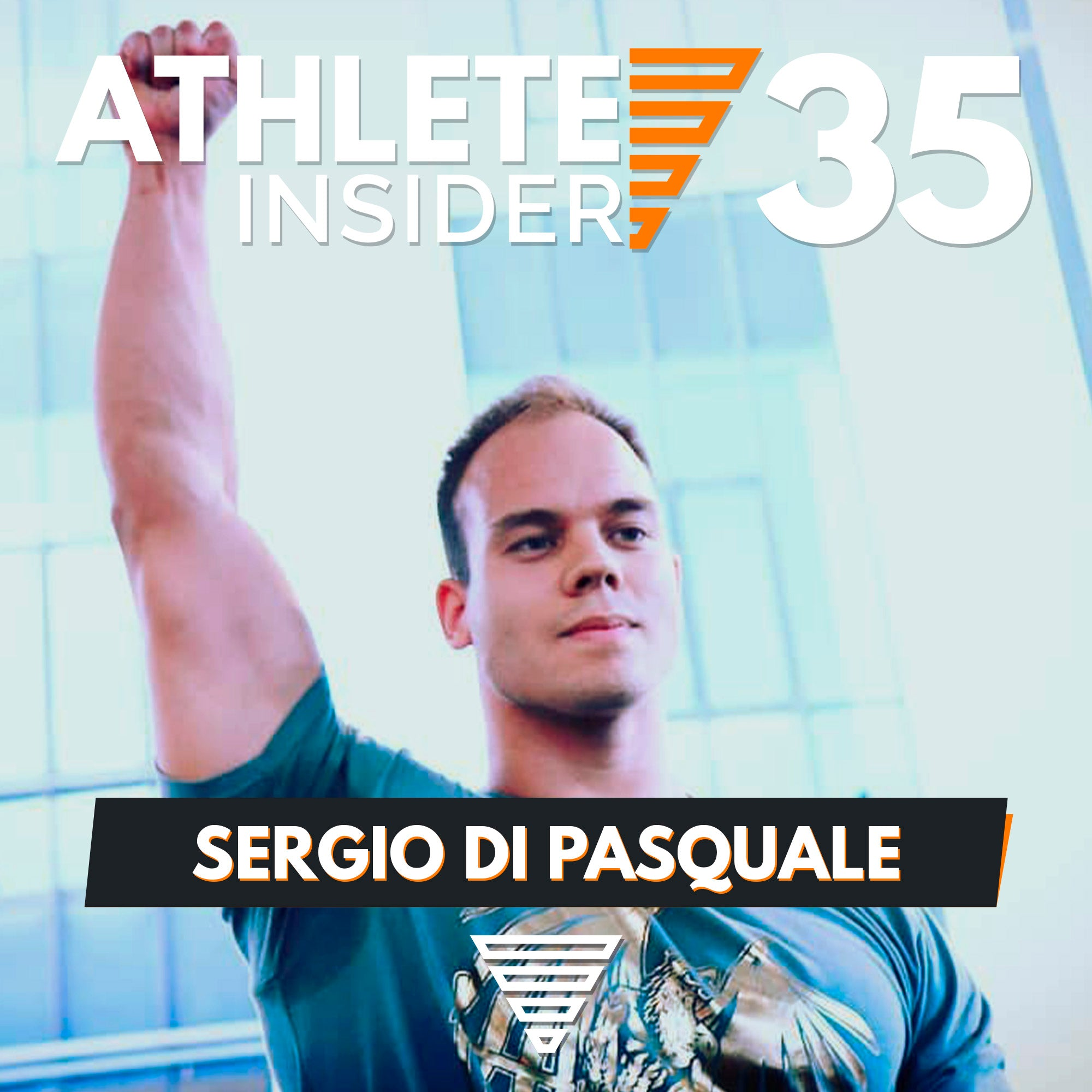 SERGIO DI PASQUALE | Get to know the Endurance Beast  | Interview | The Athlete Insider Podcast #35