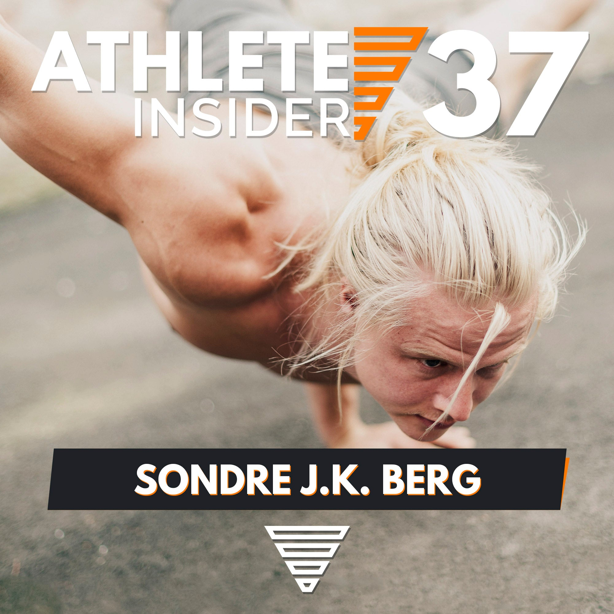 SONDRE BERG | About Talent, Handstands & Superhuman Power | Interview | The Athlete Insider Podcast #37