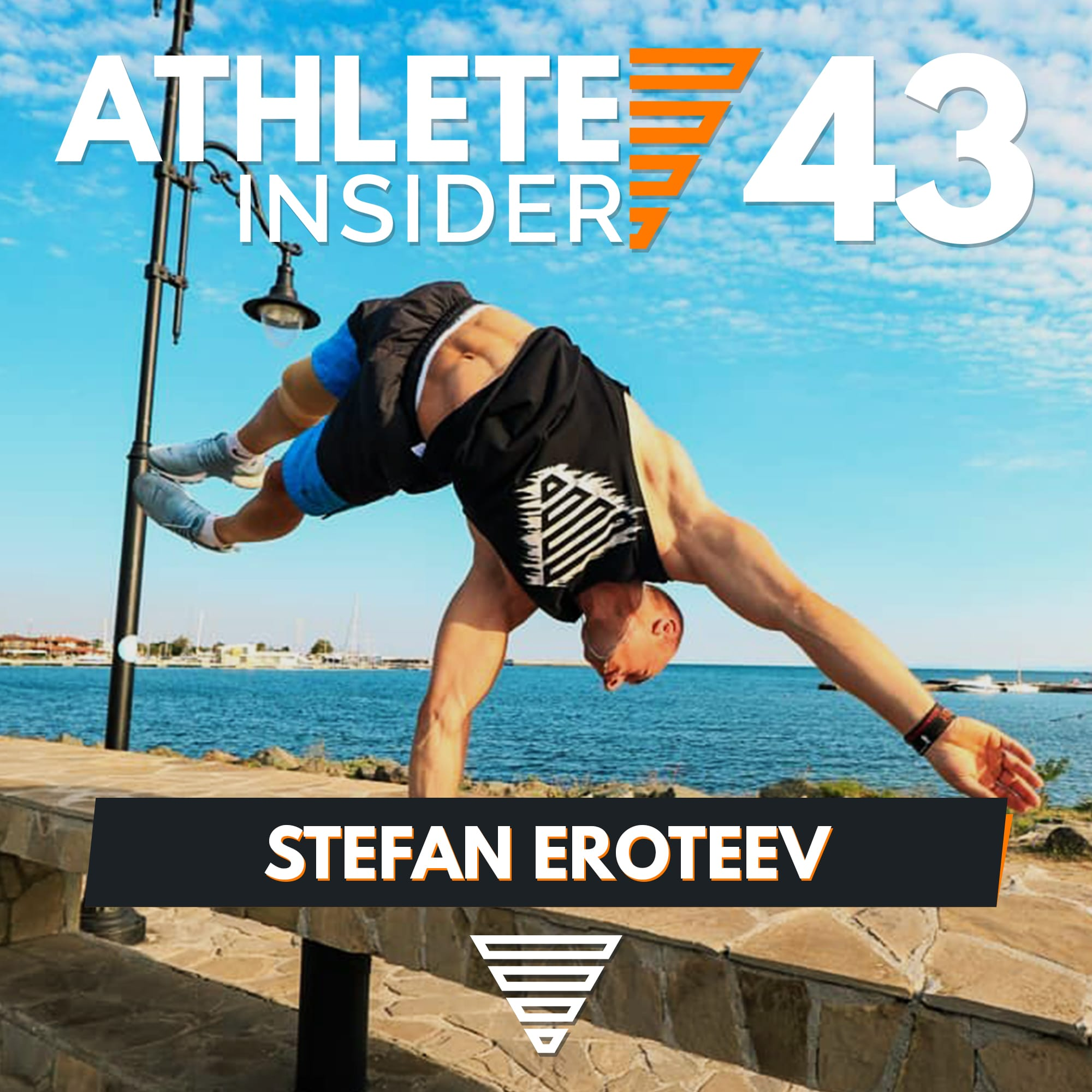 STEFAN EROTEEV | Planche vs. Leg Workout? | Interview | The Athlete Insider Podcast #43