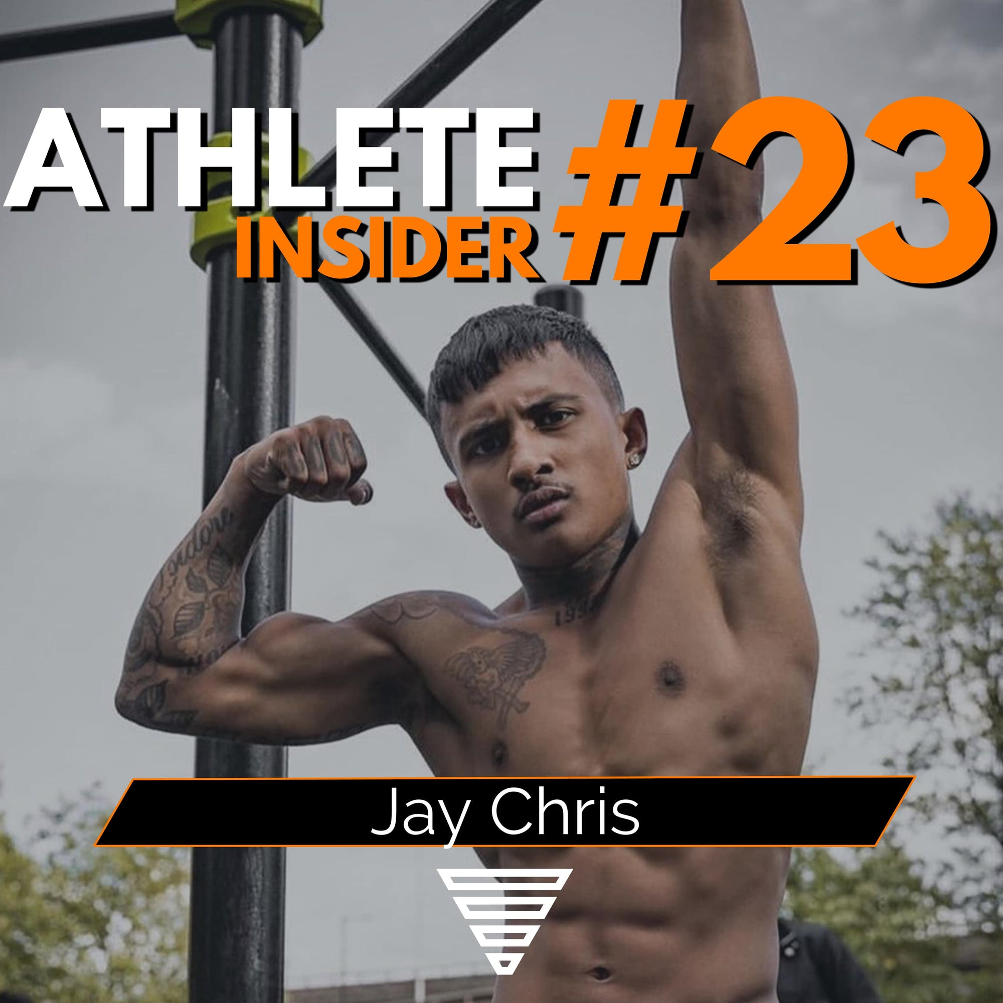 JAY CHRIS | What you didn't know about him | Interview | The Athlete Insider Podcast #23