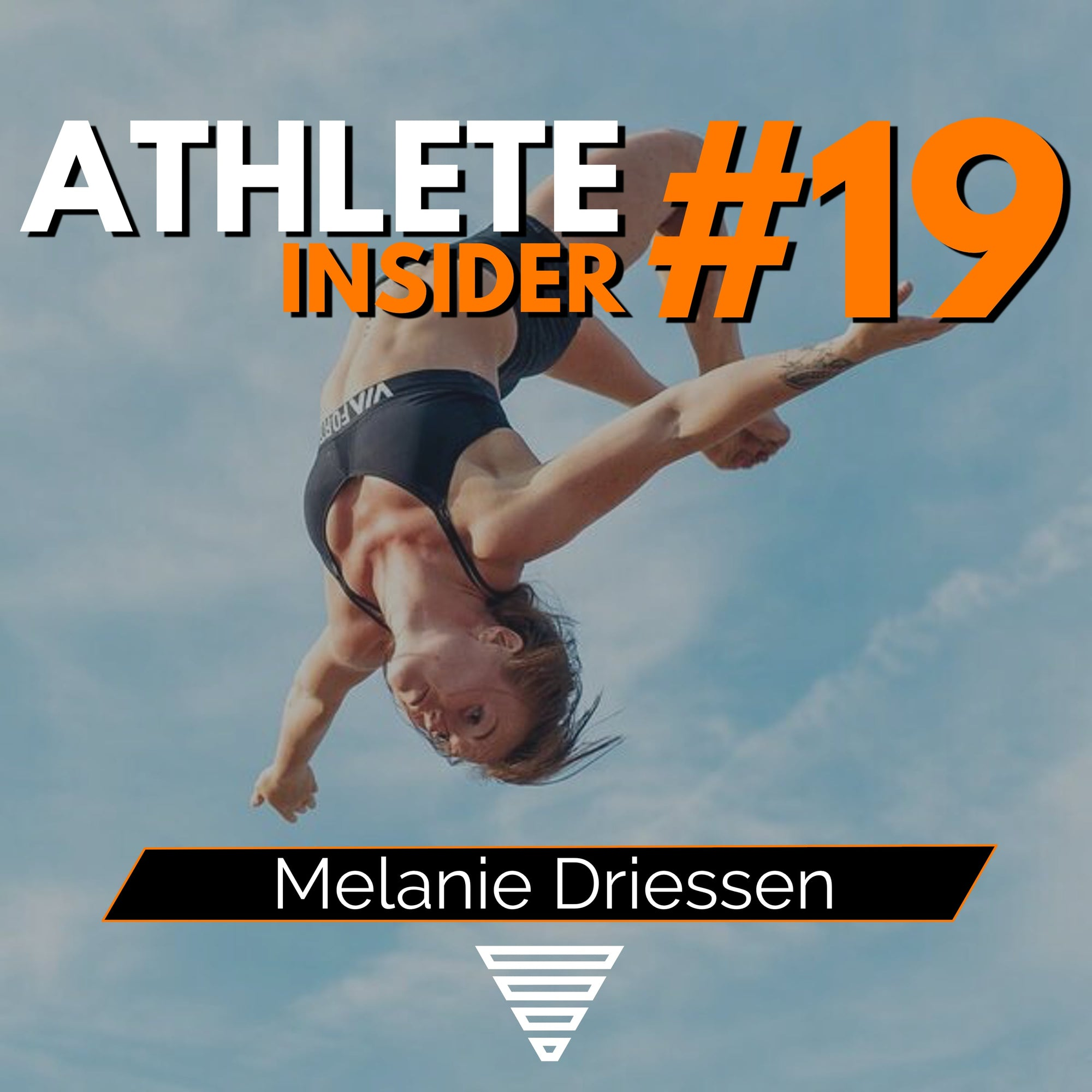 MELANIE DRIESSEN | How to become 2x World Champion | Interview | The Athlete Insider Podcast #19