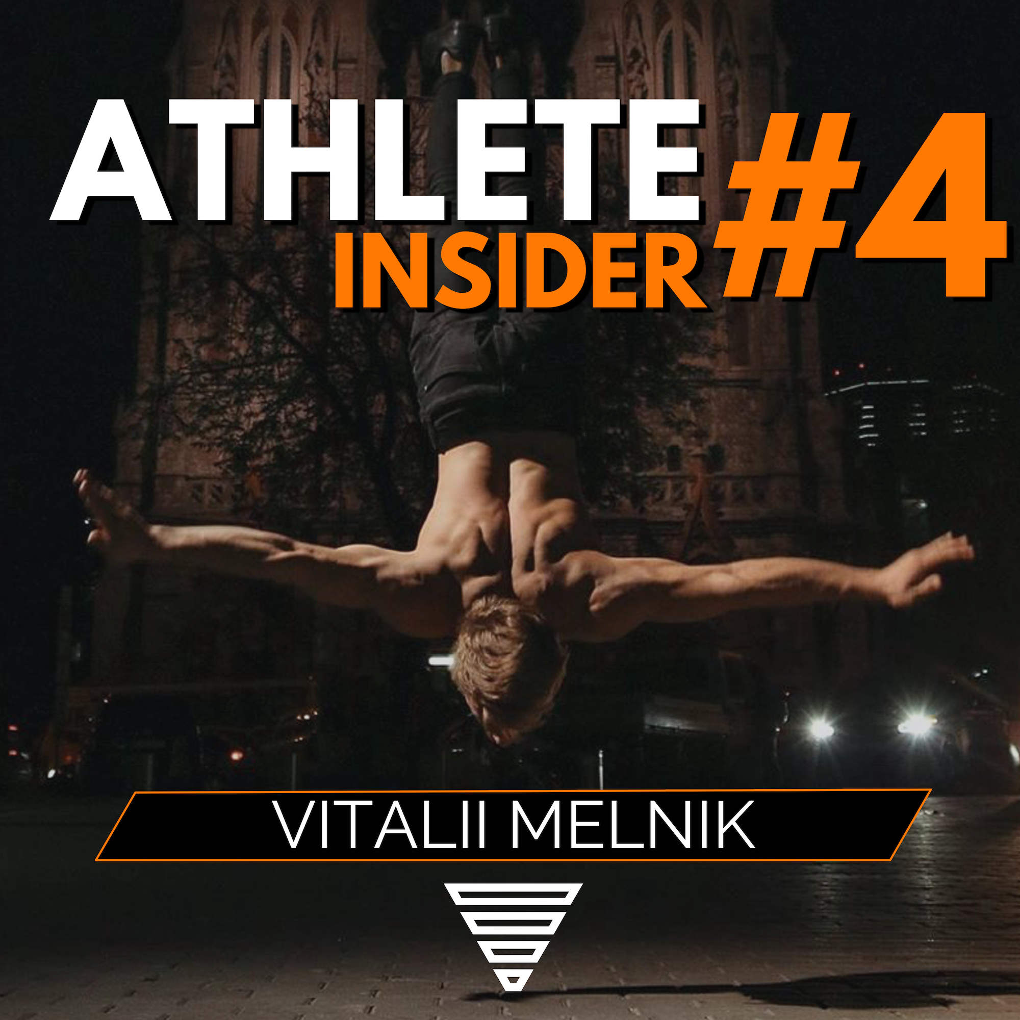 Why passion without hard work is useless | Tips from VITALII MELNIK | The Athlete Insider Podcast #4