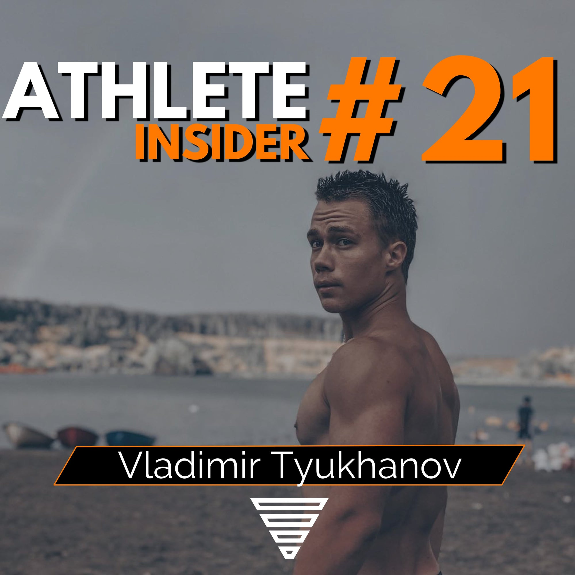 VLADIMIR TYUKHANOV | Learn explosive freestyle | Interview | The Athlete Insider Podcast #21