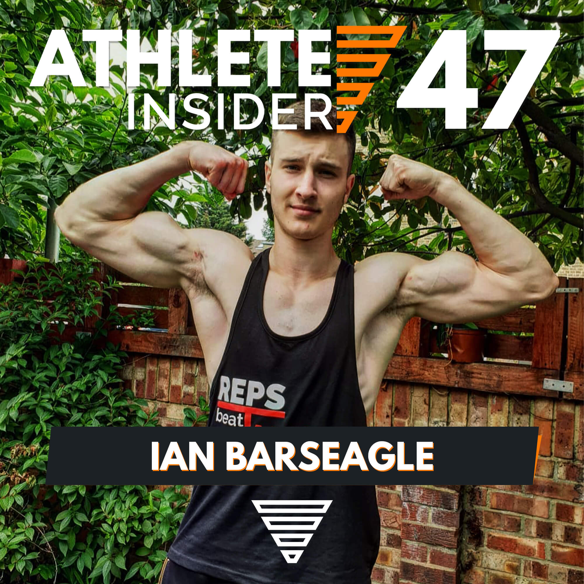 IAN BARSEAGLE | 1,88m Full Planche in 4 Months | Interview | The Athlete Insider Podcast #47